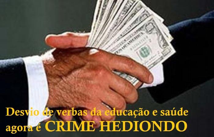 Aprovado projeto que torna crime hediondo desvio de verbas da educação e saúde