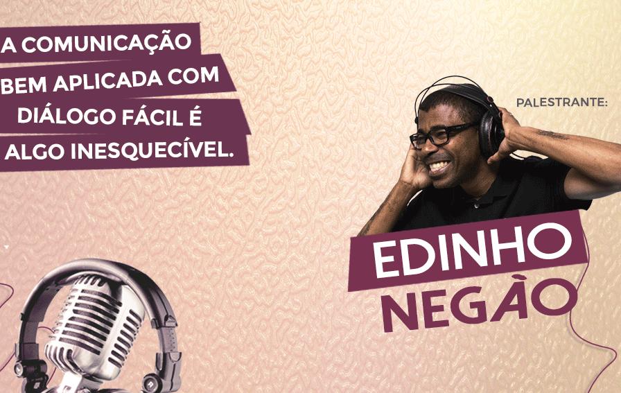 De operador de som a palestrante, Edinho Negão divide sua história com as pessoas