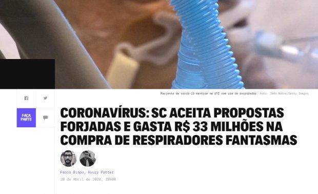 Aí não dá Governador Moisés, R$ 33 milhões em respiradores pagos sem receber os equipamentos?