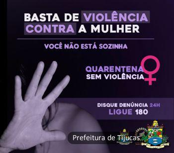 """Tijucas (SC) lança a campanha """"Quarentena sem Violência"""""""