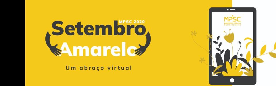 Setembro Amarelo – MPSC promove debate sobre saúde mental na pandemia